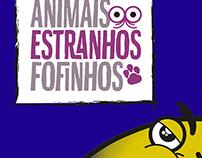"""Coleção """"Animais Estranhos Fofinhos"""""""