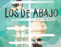 """Imagen para corto """"Los de Abajo"""" de Pedro Mercado"""