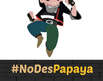 """Campaña Digital """"No des papaya"""""""