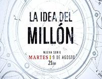 LA IDEA DEL MILLÓN PROMO LANZAMIENTO