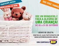 Campanha - Dia das Crianças p/ a rede -Supermercados BH