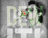Dew it!