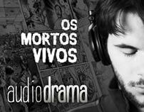 """Edição de áudio: Audiodrama """"Os Mortos Vivos"""""""