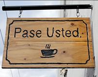 Pase Usted Café