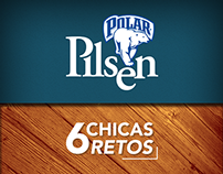 Polar Pilsen | 6 Chicas 6 Retos