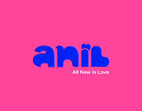 ANIL All New Is Love