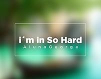 i´m in So Hard