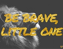 ;be brave, little one (design thinking collection)