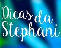 Vinheta - Dicas da Stephani