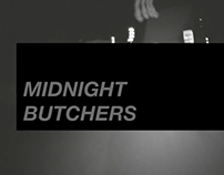 Midnight Butchers (edit)