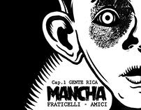MANCHA - Historieta - Revista Web Editorial Loco Rabia