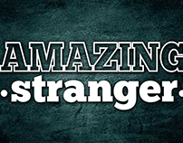 Amazing Stranger