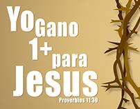 Yo Gano 1 + para Jesus