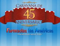 Campaña de Aniversario, Farmacia Las Americas