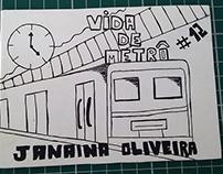 Fanzine: Vida de metrô
