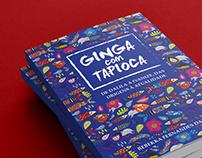 """Capa e Diagramação de Livro """"Ginga com Tapioca"""""""