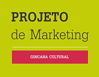 Projeto de Marketing - Gincana Cultural