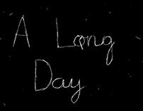 A long day https://vimeo.com/221288424