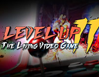 Level Up: The Living Video Game. Episode II