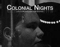 Corto Experimental: Colonial Nights.
