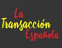 Documental La Transacción Española