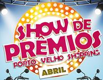 Show de Prêmios - Porto Velho Shopping