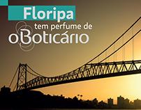 Floripa tem perfume de O Boticário