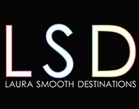 Laura Smooth Destinations (LSD 2014)