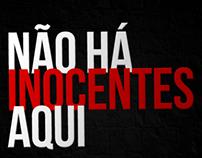 Não Há Inocentes Aqui