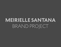 Meirielle Santana - Brand Project