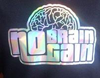 """""""No Brain No Gain"""" diseño y estampado"""