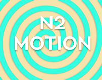 N2 Motion