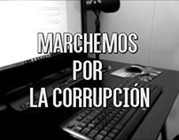 Marchemos por la corrupción