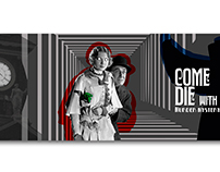 Come Die with ME. Mistery dinner Publicidad.