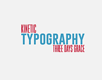 Kinetic Typography - Three Days Grace