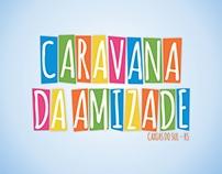 Identidade Visual   CARAVANA DA AMIZADE