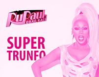 Super Trunfo - RuPaul's Drag Race