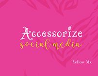 Accessorize - Social Media Proposal