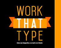 Work That Type (Part 2)