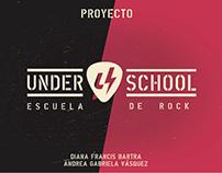 UNDERSCHOOL // Escuela de Rock