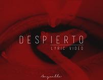 Despierto Video Lyrics