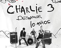 "Charlie 3 ""10 Años Desamor"""