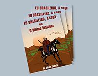 Livro EU BRASILEIRO, A saga ou O Último Matador