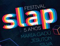 Slap Festival 5 Years
