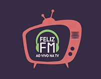 Identidade Visual | Feliz FM Ao Vivo na TV | TV Feliz