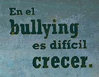 En el bullying es difícil crecer // Libres de Bullying