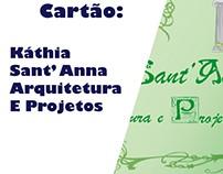 Cartão: Káthia Sant' Anna Arquitetura e Projetos