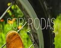SHORT MOVIE | SOB RODAS