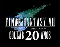 Final Fantasy VII Collab: 20 Years Anniversary