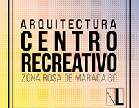 Arquitectura Centro Recreativo